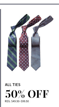 50% Off All Ties