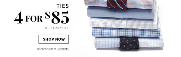 4 for $85 Ties