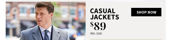 $89 Casual Jackets