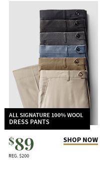 $89 All Signature 100% Wool Dress Pants