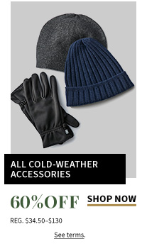60% Off All Cold-Weather Accessories