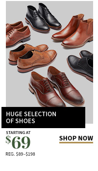 Huge Selection of Shoes starting at $69